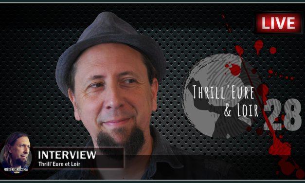 Interview du 5 septembre 2020 sur «Thrill'Eure et Loir»