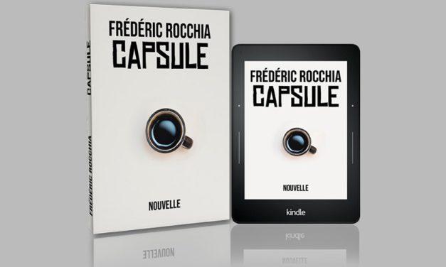 Ma nouvelle «Capsule» disponible sur Amazon