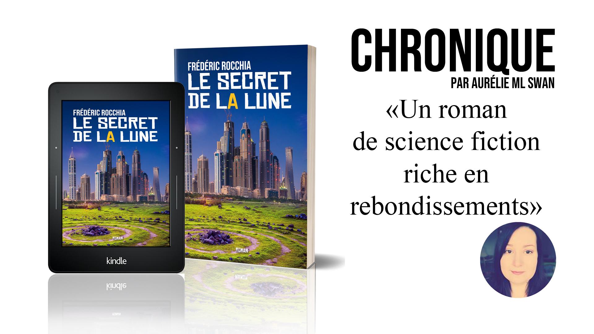 «Un roman de science fiction riche en rebondissements !»