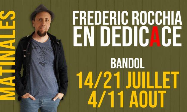 Dédicaces matinales-14/21 juillet-4/11 aout 2019