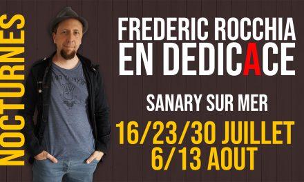 Dédicaces nocturnes-16/23/30 juillet-6/13 août 2019