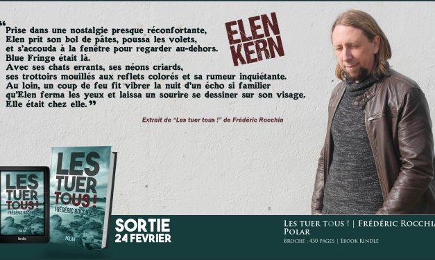 Les tuer tous ! – Elen Kern