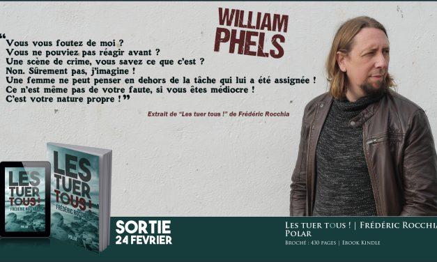 Les tuer tous ! – William Phels