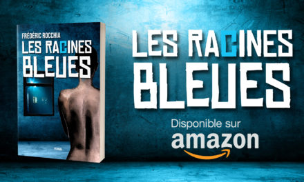 Les Racines Bleues est désormais disponible sur Amazon !