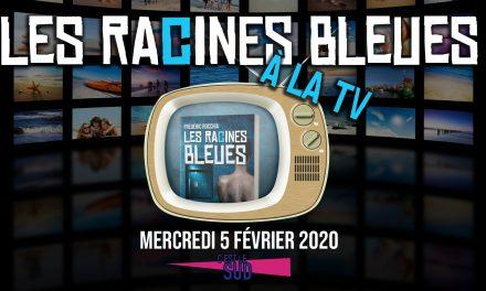 Les Racines Bleues à la TV !