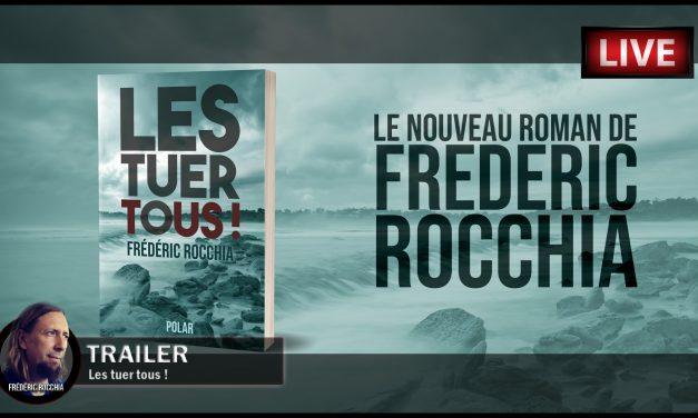 Trailer vidéo de «Les tuer tous !», mon nouveau roman